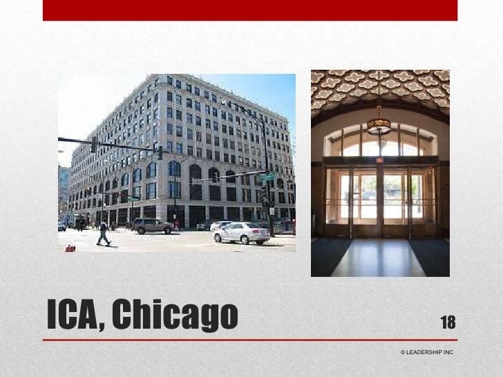 ICA, Chicago<br />18<br /> © LEADERSHIP INC<br />
