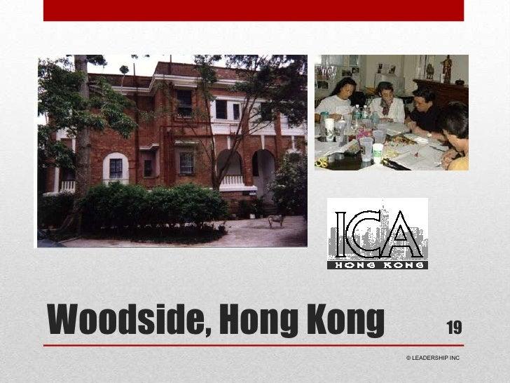 Woodside, Hong Kong<br />19<br /> © LEADERSHIP INC<br />