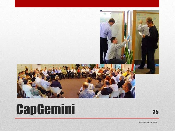 CapGemini<br />25<br /> © LEADERSHIP INC<br />