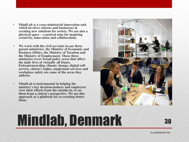 MindLab is a cross-ministerial innovation unit which involves citizens and businesses in creating new solutions for societ...