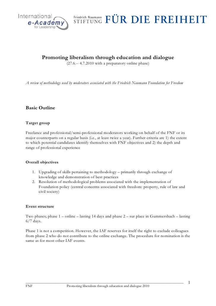 Promoting liberalism through education and dialogue                           (27.6.-- 4.7.2010 with a preparatory online ...