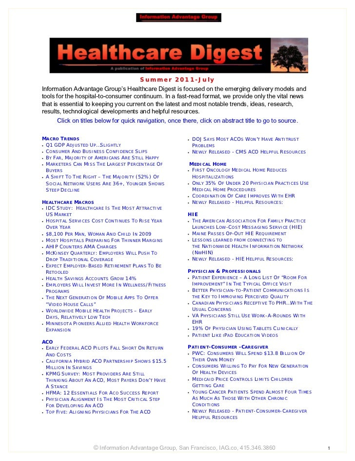 S u mme r 2 01 1 -Ju lyInformation Advantage Group's Healthcare Digest is focused on the emerging delivery models andtools...