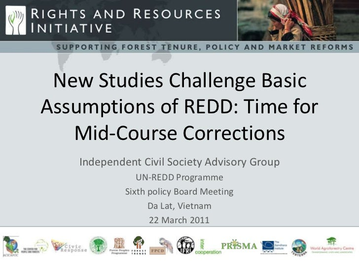 New Studies Challenge BasicAssumptions of REDD: Time for             -s   Mid-Course Corrections    Independent Civil Soci...