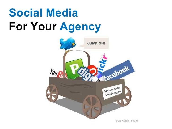 Social MediaFor Your Agency
