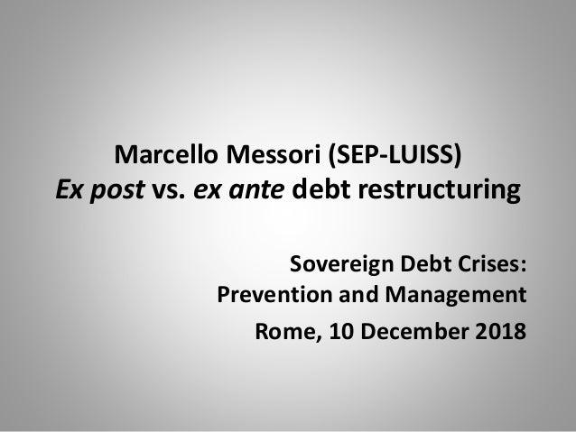 Ex post vs  ex ante debt restructuring