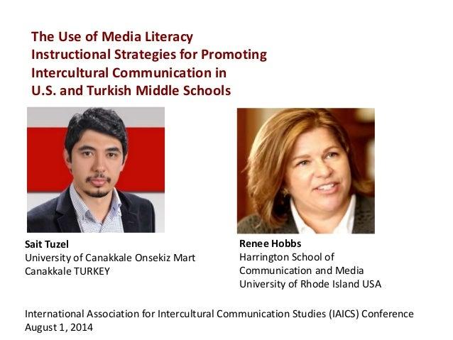 Renee Hobbs Harrington School of Communication and Media University of Rhode Island USA Sait Tuzel University of Canakkale...