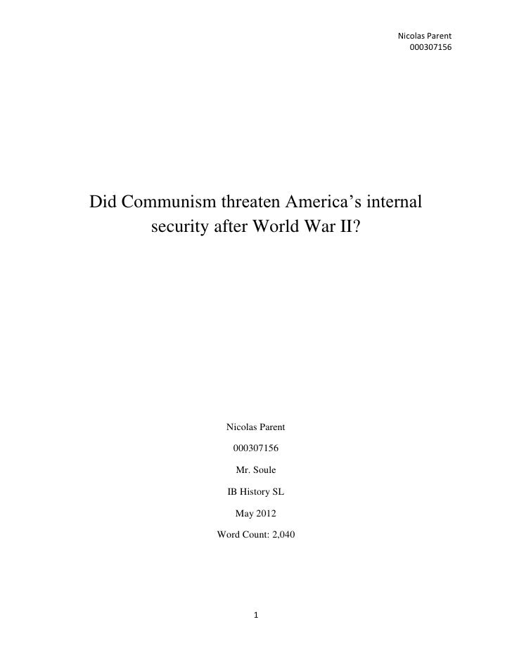 Nicolas Parent                                        000307156Did Communism threaten America's internal       security af...