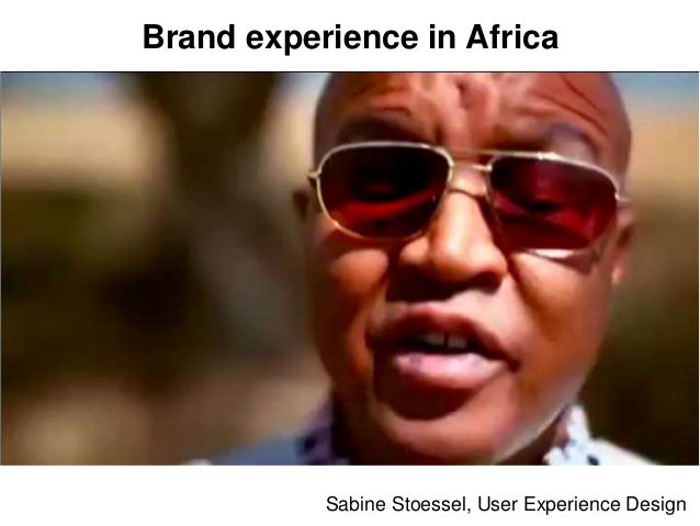 Sabine Stoessel, User Experience Design Brand experience in Africa