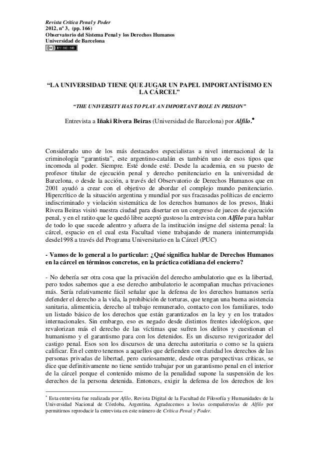 Revista Crítica Penal y Poder 2012, nº 3, (pp. 166) Observatorio del Sistema Penal y los Derechos Humanos Universidad de B...
