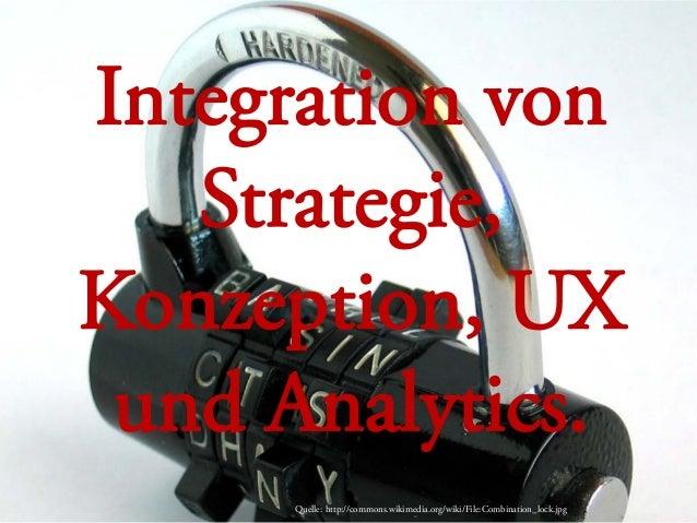IA Konferenz 2013 - UX und Digital Analytics Slide 2