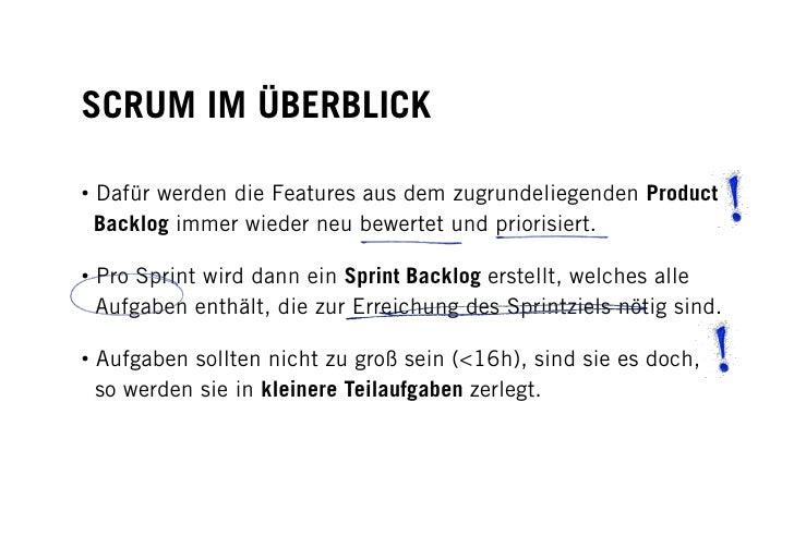 SCRUM IM ÜBERBLICK  • Dafür werden die Features aus dem zugrundeliegenden Product   Backlog immer wieder neu bewertet und...