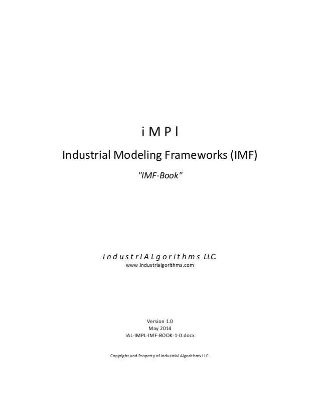 i  M  P  l      Industrial  Modeling  Frameworks  ...