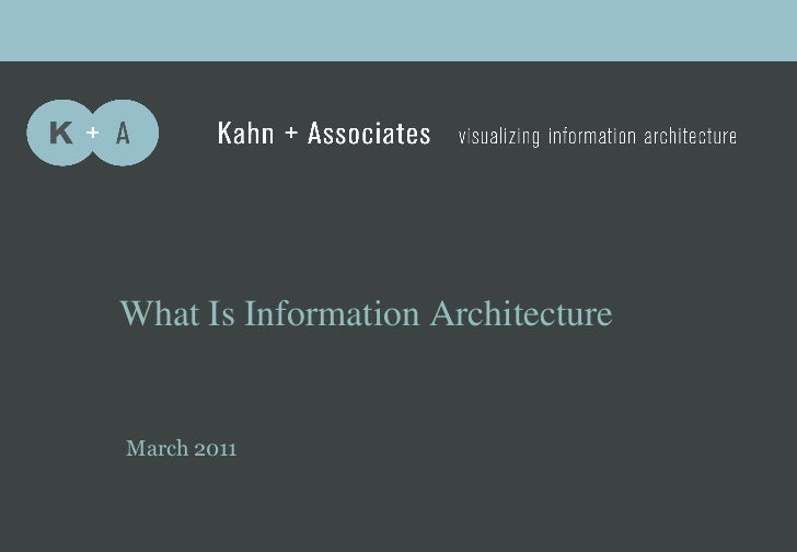 A         b            c    What Is Information Architecture    March 2011