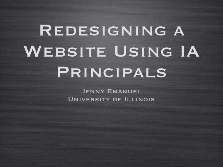 Redesigning a Website Using Information Architecture Principals