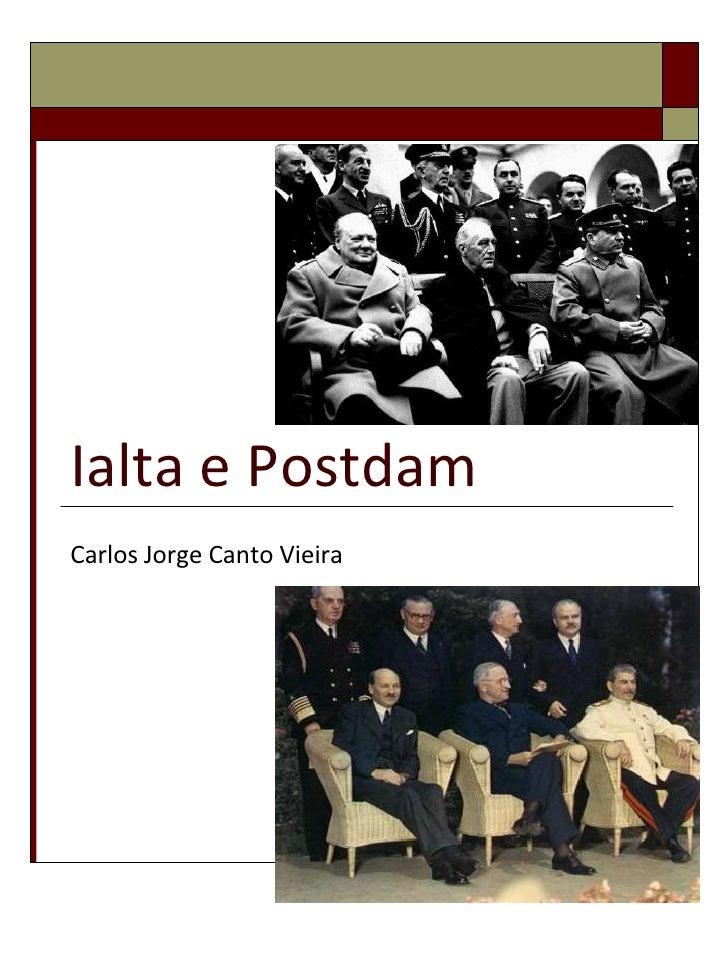 Ialta e Postdam Carlos Jorge Canto Vieira