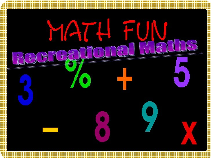 Recreational Maths