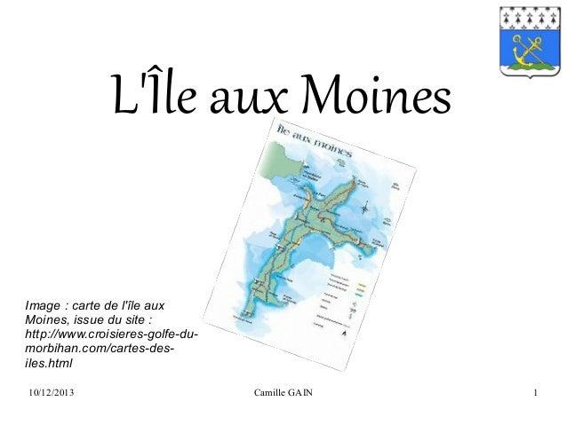 L'Île aux Moines Image:cartedel'îleaux Moines,issuedusite: http://www.croisieres-golfe-dumorbihan.com/cartes-de...