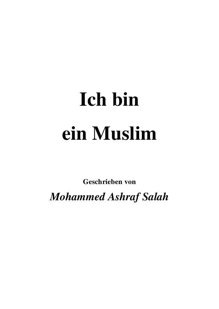 Ich bin  ein Muslim     Geschrieben vonMohammed Ashraf Salah