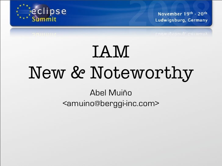 IAM New & Noteworthy          Abel Muiño    <amuino@berggi-inc.com>