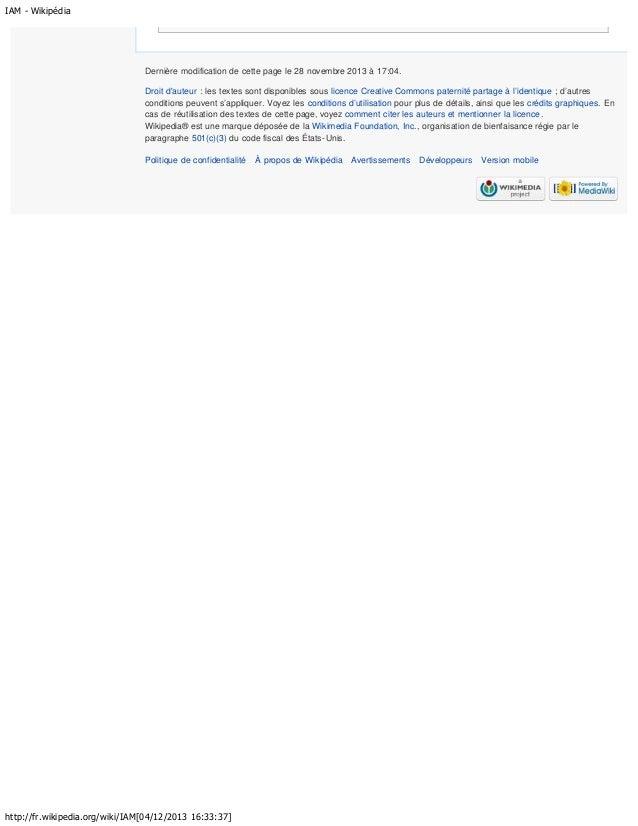 IAM - Wikipédia  Dernière modification de cette page le 28 novembre 2013 à 17:04. Droit d'auteur : les textes sont disponi...