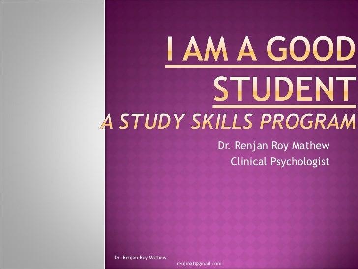 Dr. Renjan Roy Mathew Clinical Psychologist Dr. Renjan Roy Mathew  [email_address]
