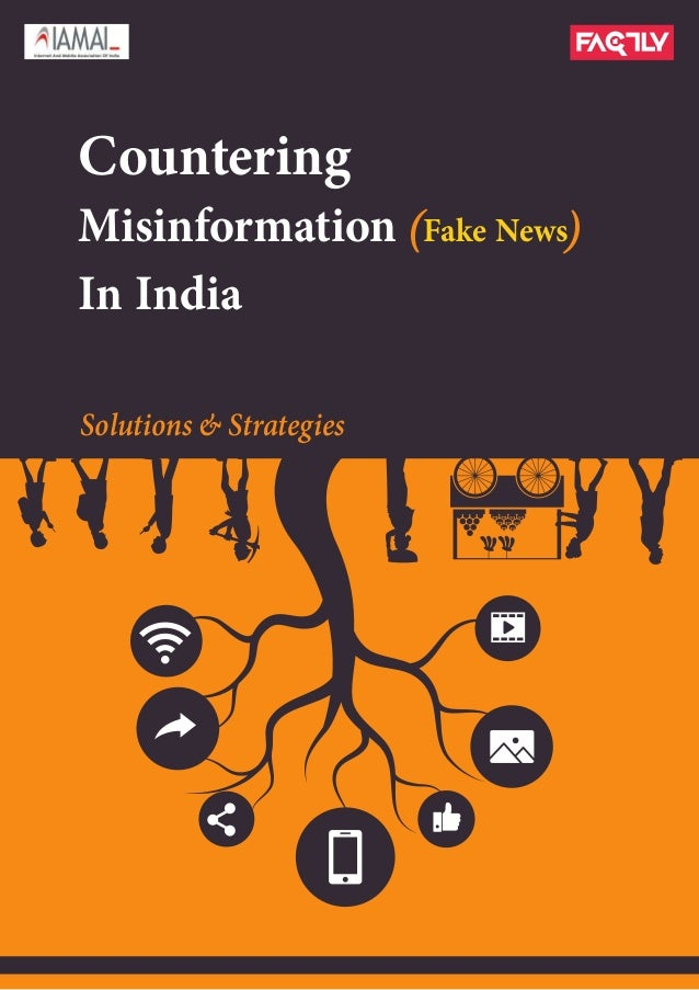 Solutions & Strategies Countering Misinformation Fake News In India ( (