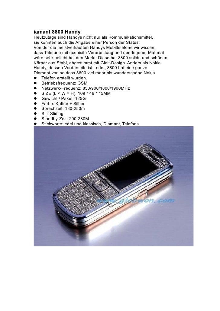 iamant 8800 Handy Heutzutage sind Handys nicht nur als Kommunikationsmittel, sie könnten auch die Angabe einer Person der ...