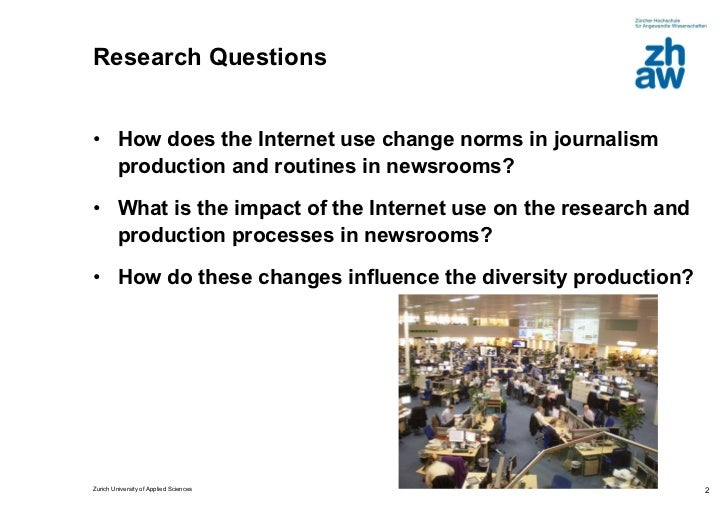 The impact of the Internet use on diversity in newsroom production  Slide 2