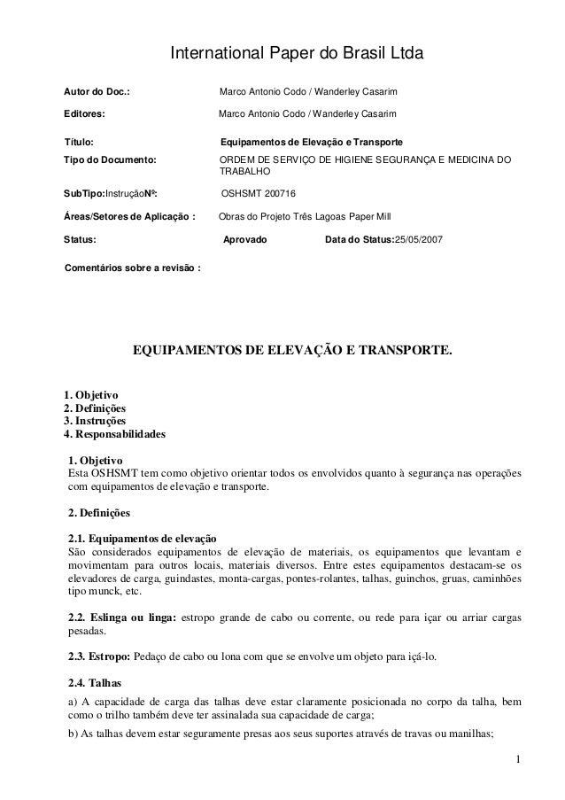 1  International Paper do Brasil Ltda  Autor do Doc.: Marco Antonio Codo / Wanderley Casarim  Editores: Marco Antonio Codo...
