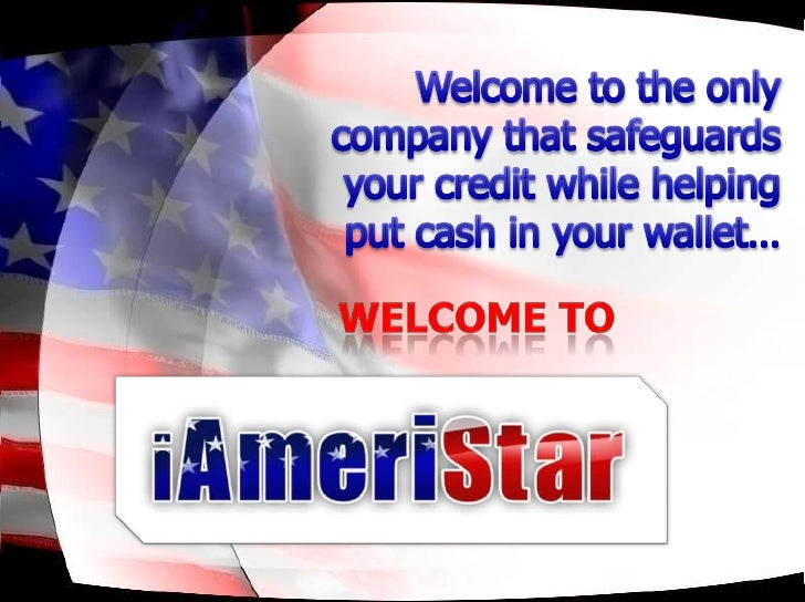Welcome to the only company that safeguards your credit while helping put cash in your wallet…<br />Welcome to <br />