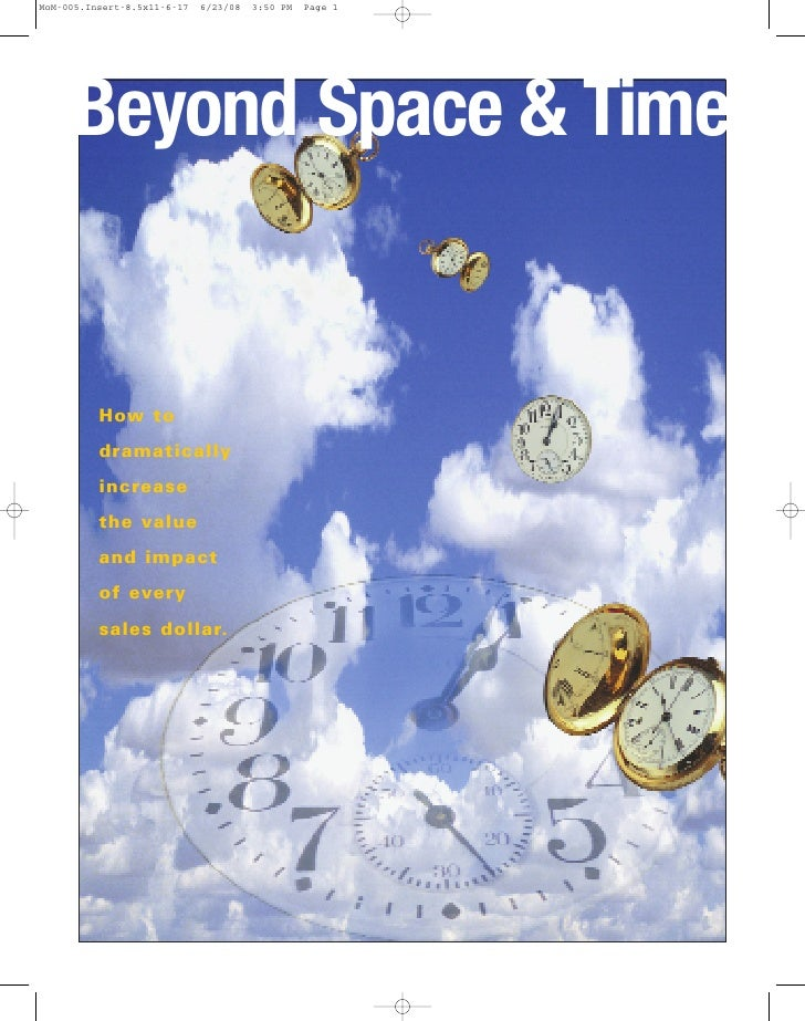 MoM-005.Insert-8.5x11-6-17   6/23/08   3:50 PM   Page 1          Beyond Space & Time             How to           dramatic...