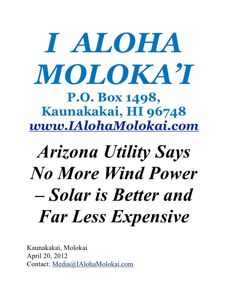 I ALOHA  MOLOKA'I    P.O. Box 1498, Kaunakakai, HI 96748www.IAlohaMolokai.com  Arizona Utility Says No More Wind Power – S...