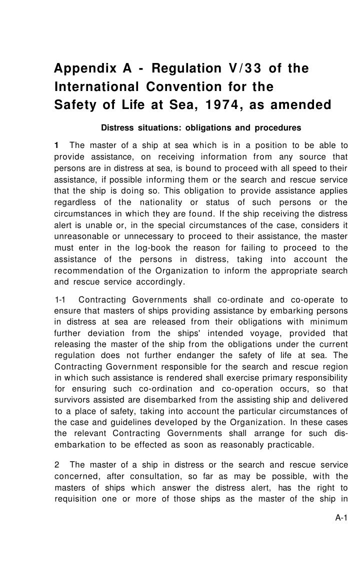 Appendix A - Regulation V / 3 3 of theInternational Convention for theSafety of Life at Sea, 1974, as amended           Di...