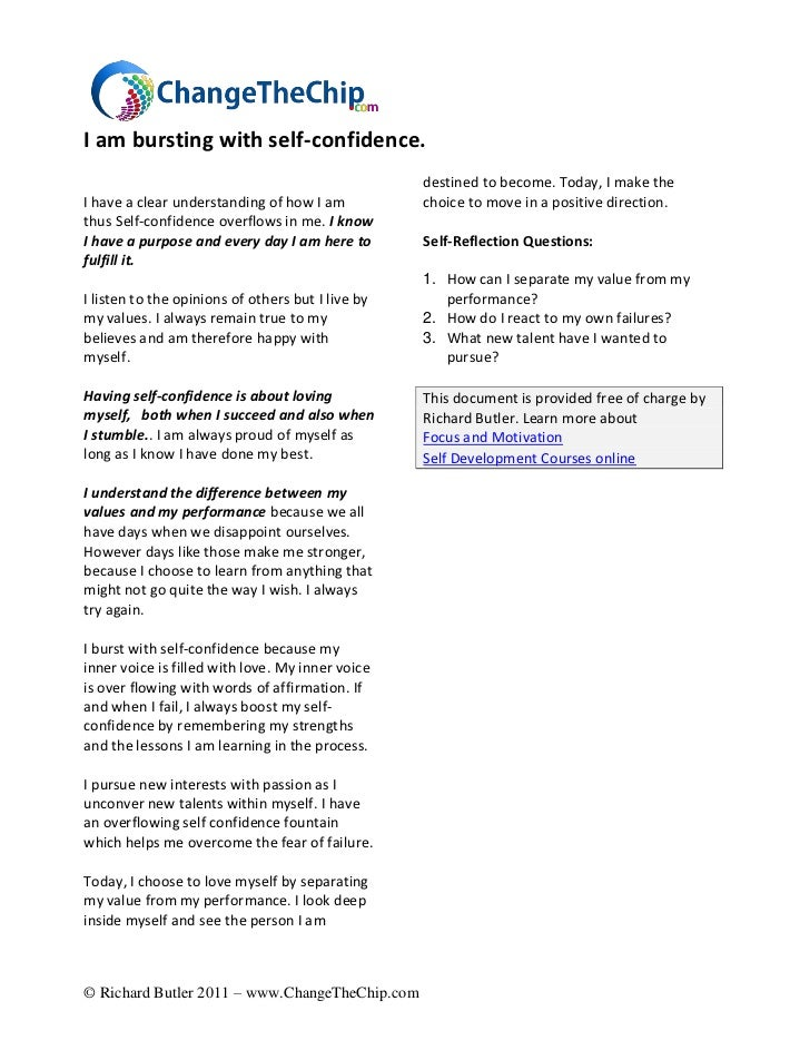 I am bursting with self-confidence.                                                   destined to become. Today, I make th...