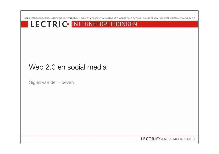 Web 2.0 en social media Sigrid van der Hoeven