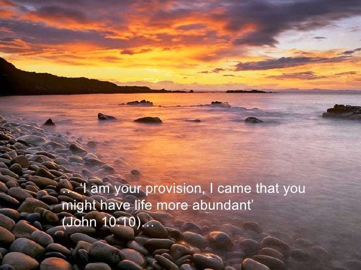 Image result for i have come that you might have life and have it more abundantly