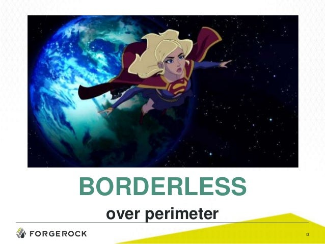 business in a borderless world Without limits an intellectual curiosity that seems borderless (of trade, travel, etc) not constrained by the presence of international borders a borderless business world show more.