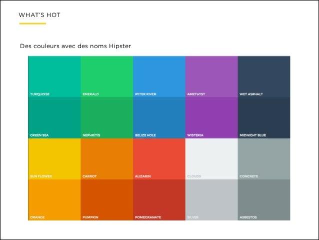 WHAT'S HOT  Des couleurs avec des noms Hipster