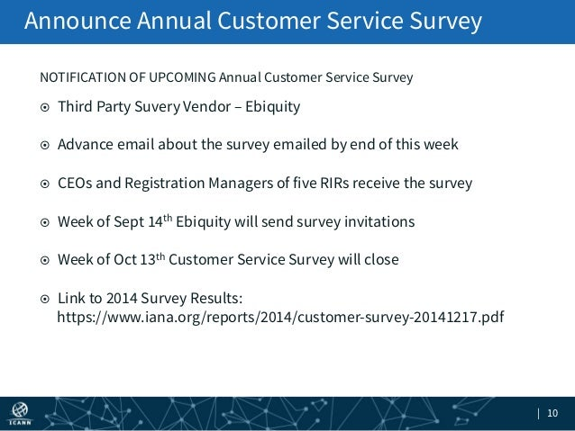 | 10 Announce Annual Customer Service Survey NOTIFICATION OF UPCOMING Annual Customer Service Survey ¤ Third Party Suver...