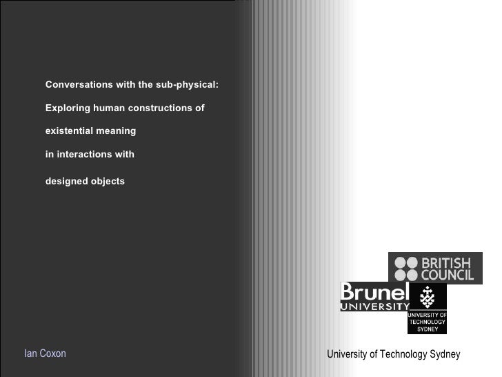 Conversations with the sub-physical:  Exploring human constructions of existential meaning  in interactions with  designed...