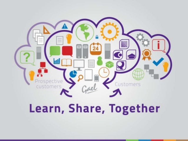 Learn, Share, Together Presented by Ian Craig Date 26th June 2014 All rights reserved worldwide. Copyright © 2014 Gael Ltd.