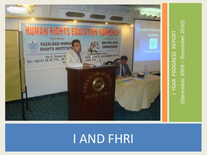 I AND FHRI                I YEAR PROGRESS REPORT             (December 2009 – December 2010)
