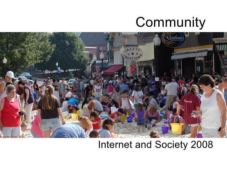 Community  Internet and Society 2008
