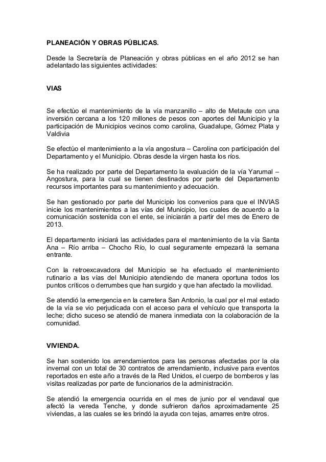 PLANEACIÓN Y OBRAS PÚBLICAS.Desde la Secretaría de Planeación y obras públicas en el año 2012 se hanadelantado las siguien...