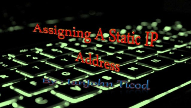 Assigning static ip