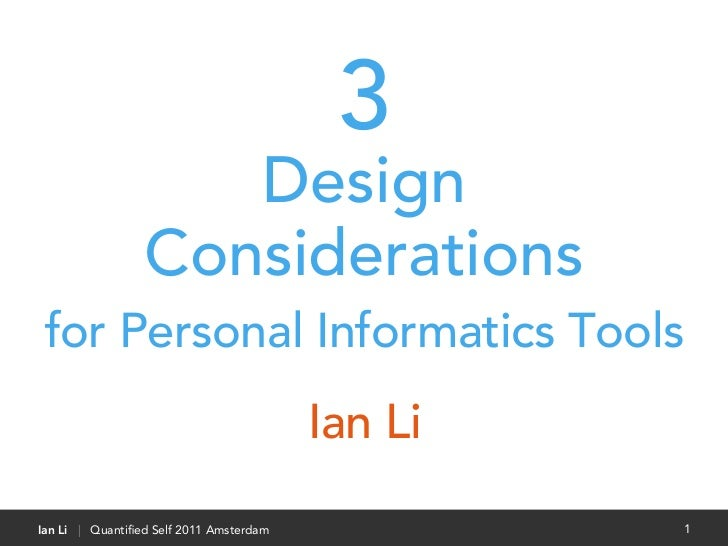 3                    Design                 Considerations for Personal Informatics Tools                                 ...