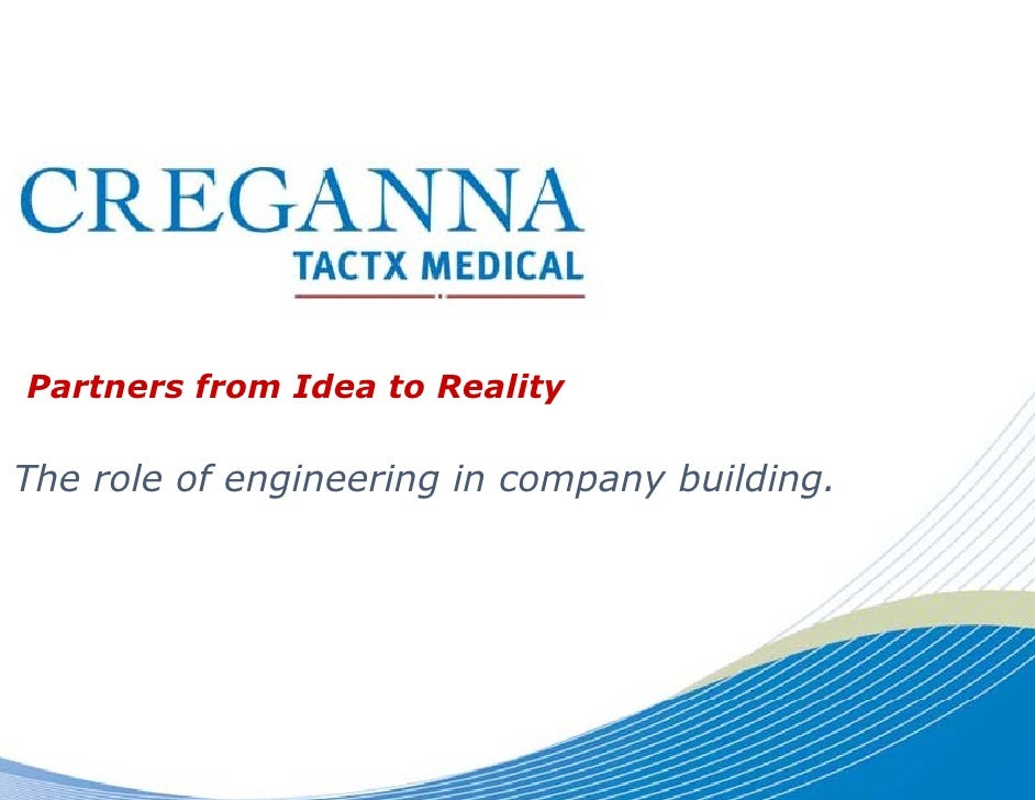 Partners from Idea to Real y                          lity  The role of engineering in c                            compan...