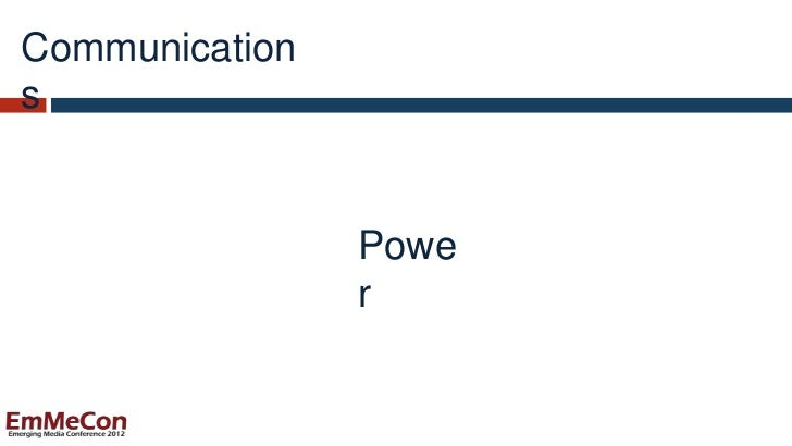 Communications                Powe                r