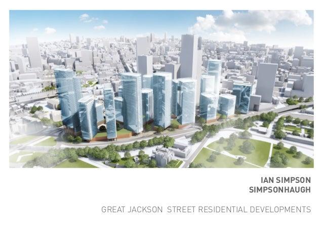 IAN SIMPSON SIMPSONHAUGH GREAT JACKSON STREET RESIDENTIAL DEVELOPMENTS