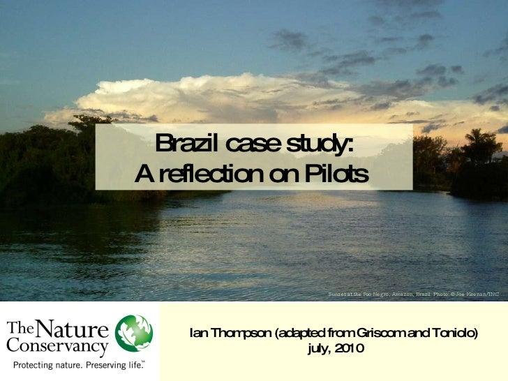 Sunset at the Rio Negro, Amazon, Brazil. Photo: ©Joe Keenan/TNC Brazil case study: A reflection on Pilots  Ian Thompson (a...